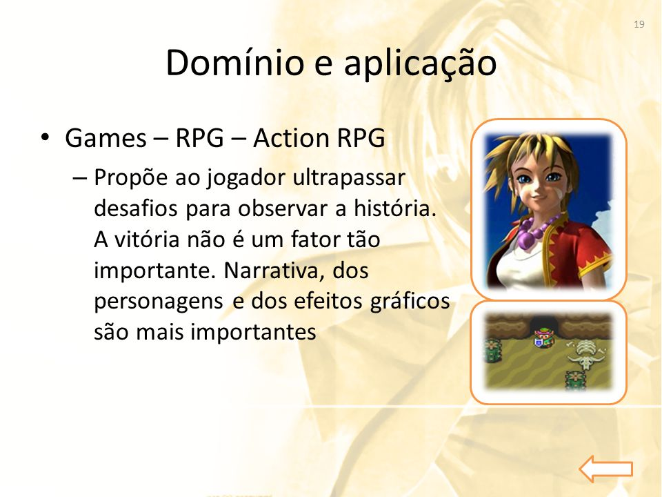 Domínio e aplicação Games – RPG – Action RPG