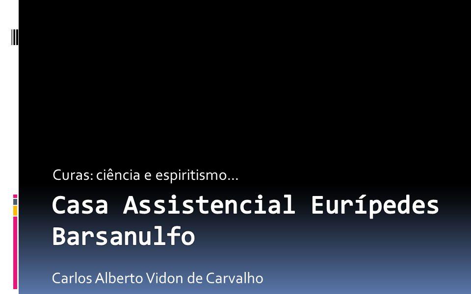 Casa Assistencial Eurípedes Barsanulfo