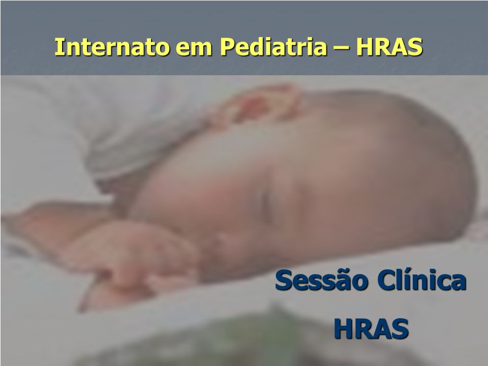 Internato em Pediatria – HRAS