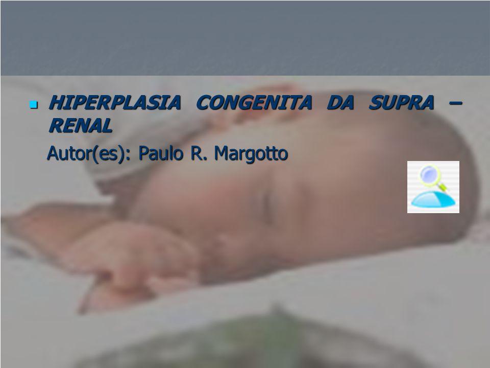 HIPERPLASIA CONGENITA DA SUPRA –RENAL