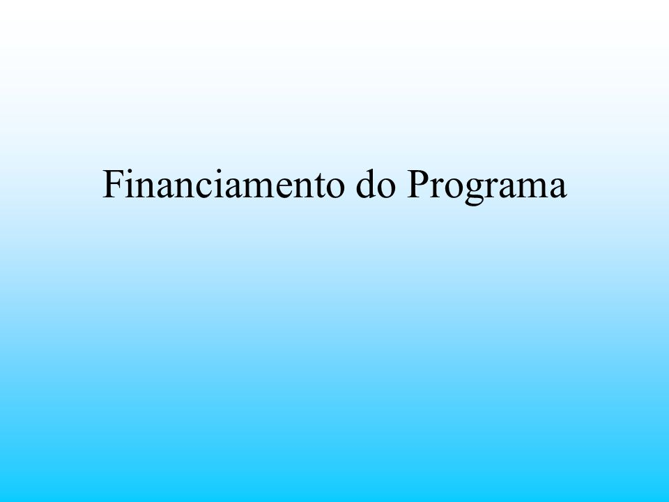 Financiamento do Programa