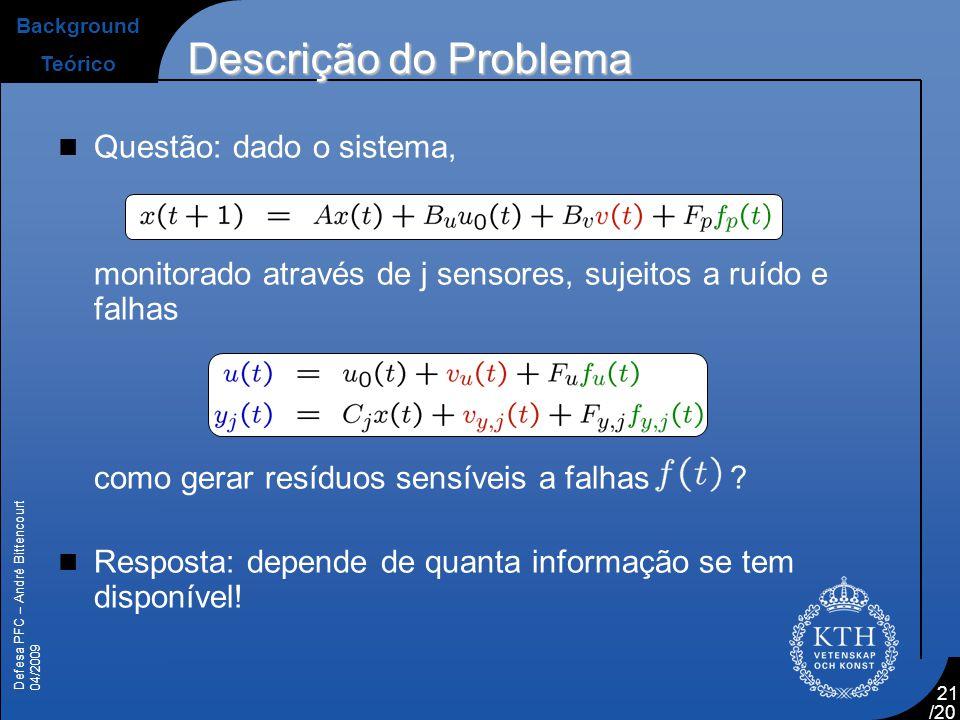 Descrição do Problema Questão: dado o sistema,