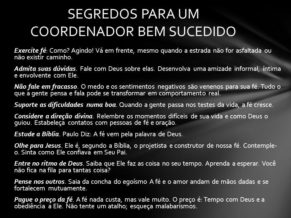 SEGREDOS PARA UM COORDENADOR BEM SUCEDIDO