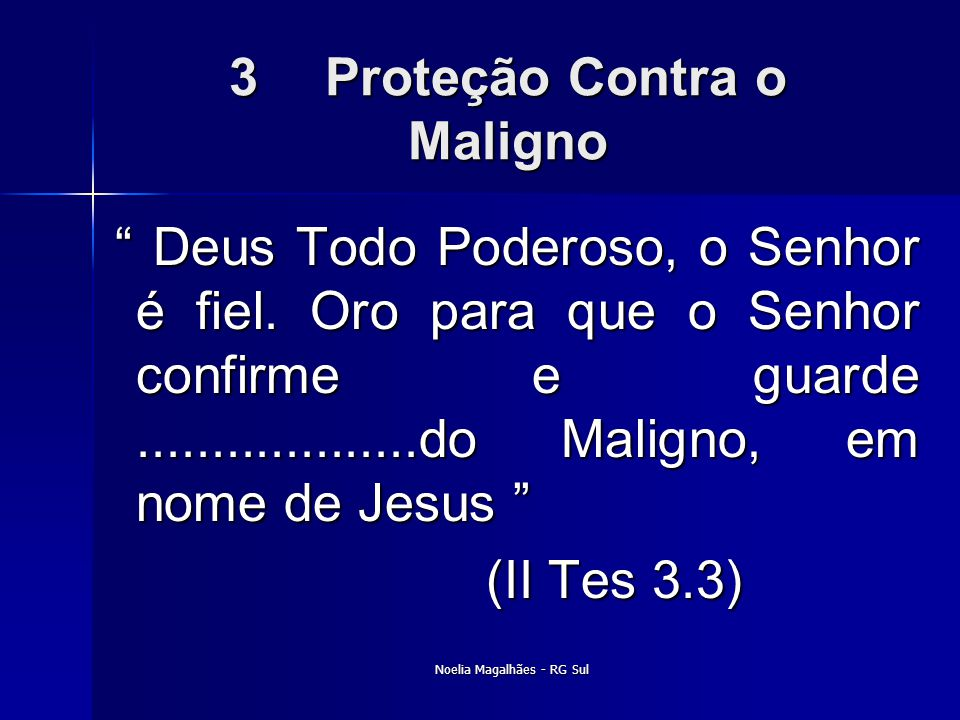 3 Proteção Contra o Maligno