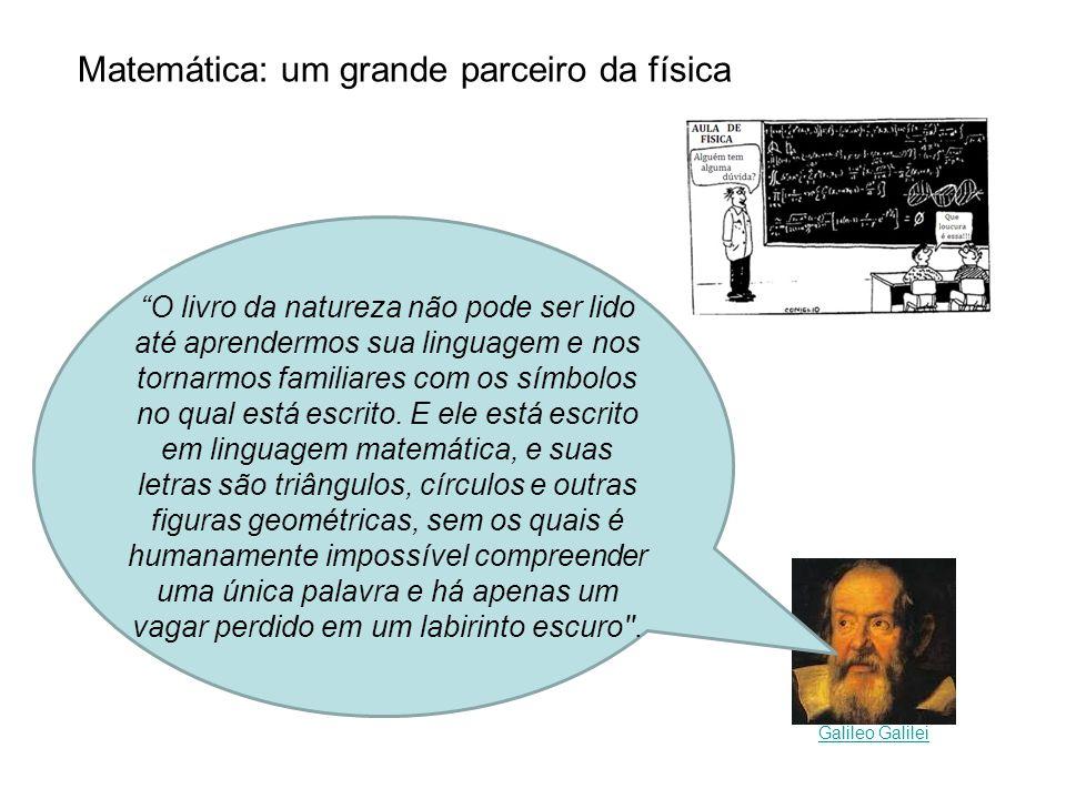 Matemática: um grande parceiro da física
