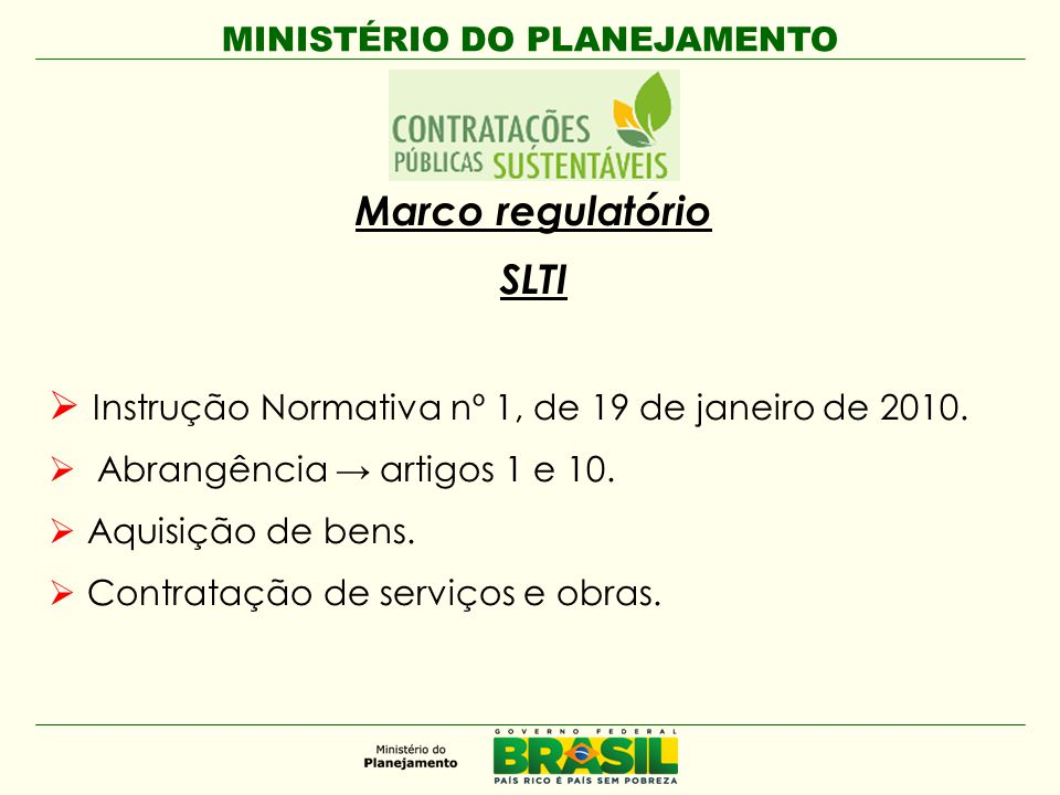 Marco regulatório SLTI