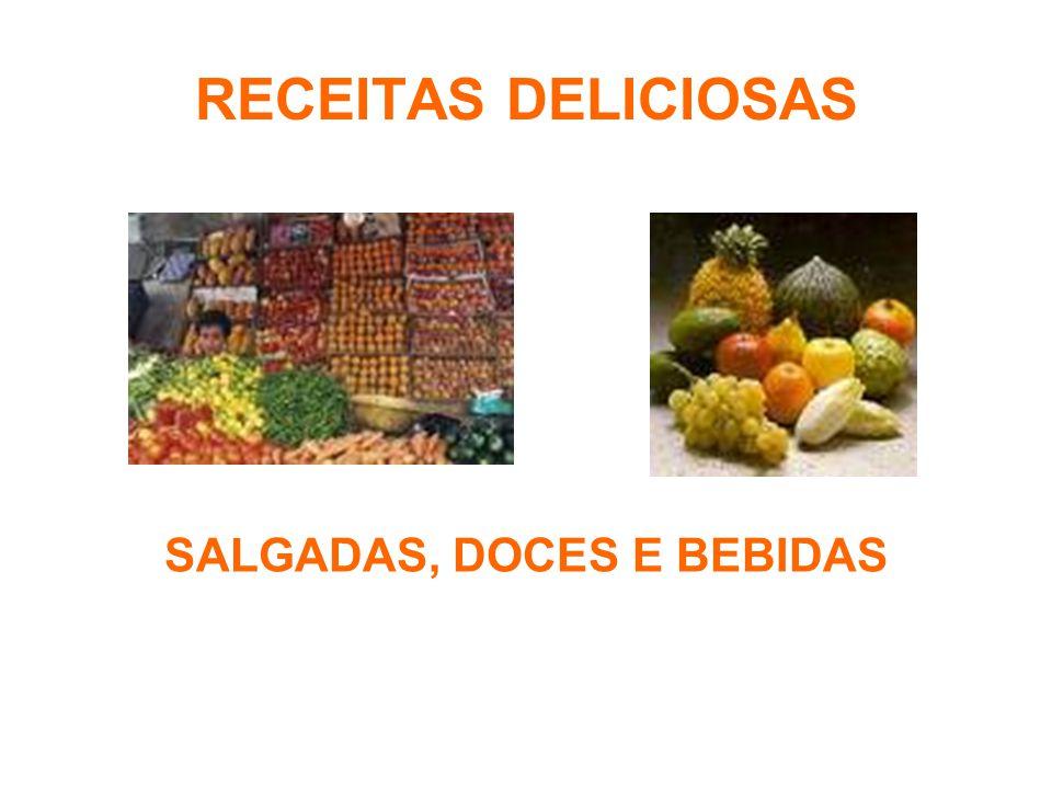 SALGADAS, DOCES E BEBIDAS