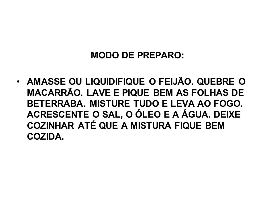 MODO DE PREPARO: