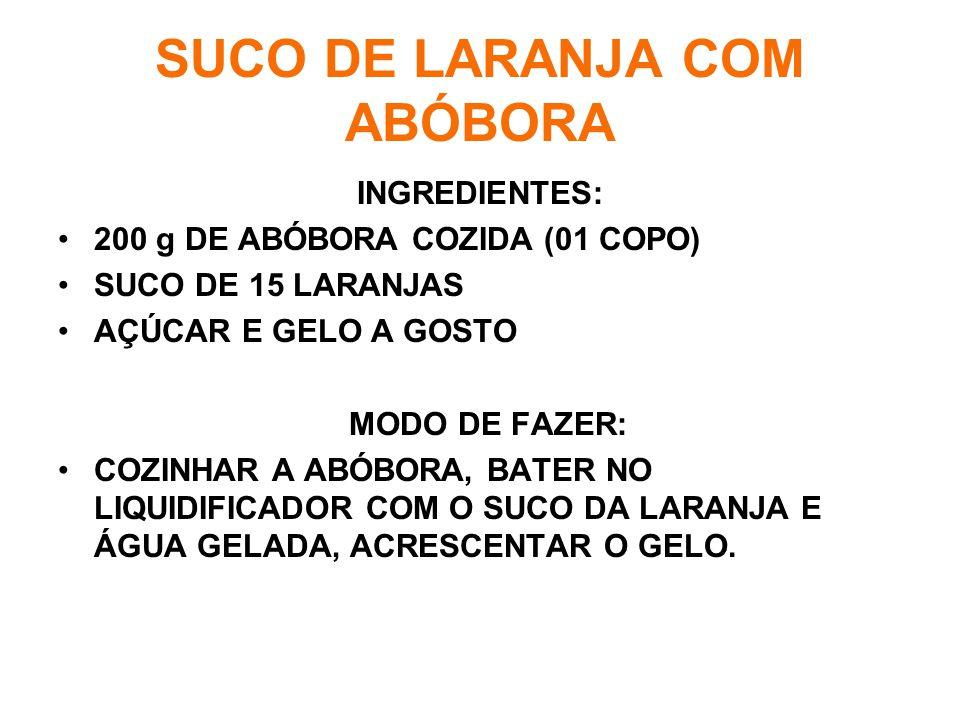 SUCO DE LARANJA COM ABÓBORA