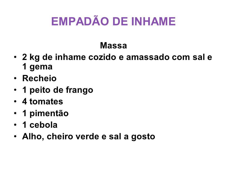 EMPADÃO DE INHAME Massa