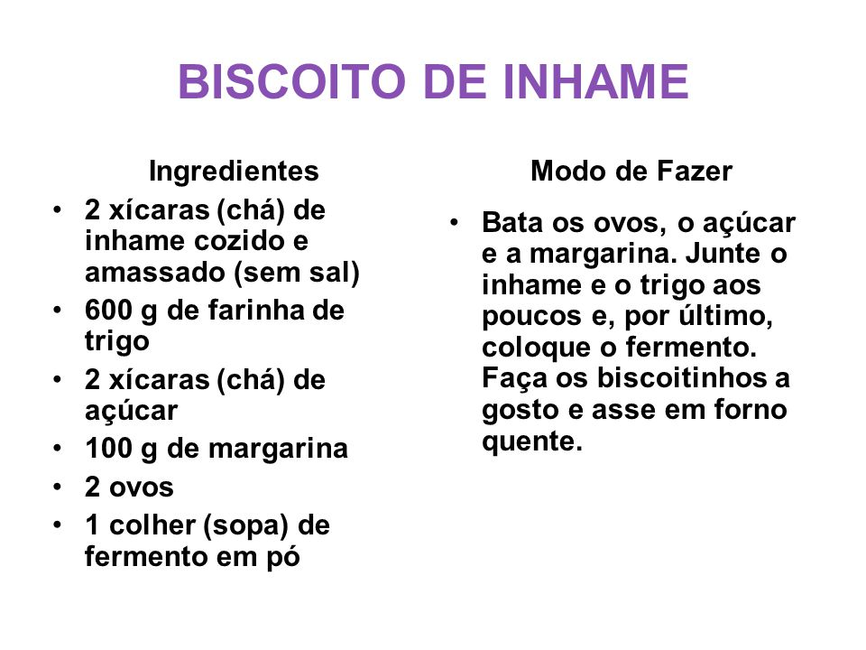 BISCOITO DE INHAME Ingredientes
