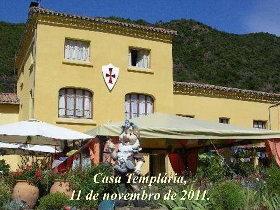 Casa Templária, 11 de novembro de 2011.