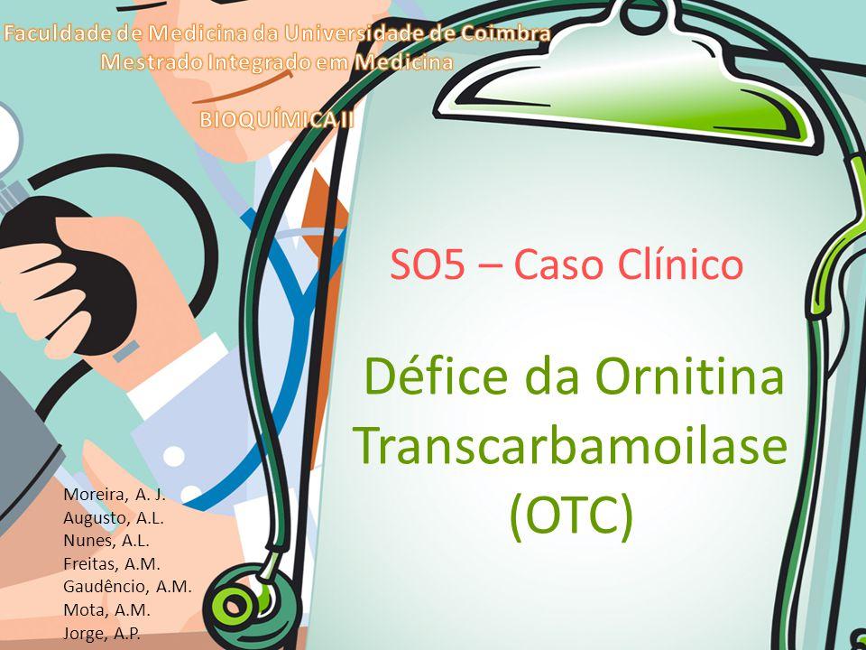 Défice da Ornitina Transcarbamoilase (OTC)