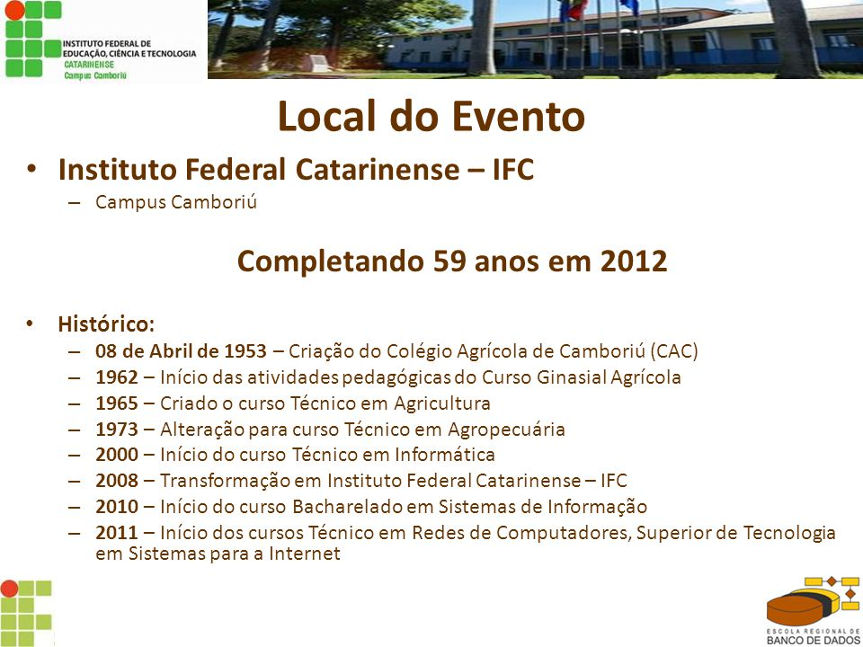 Local do Evento Instituto Federal Catarinense – IFC