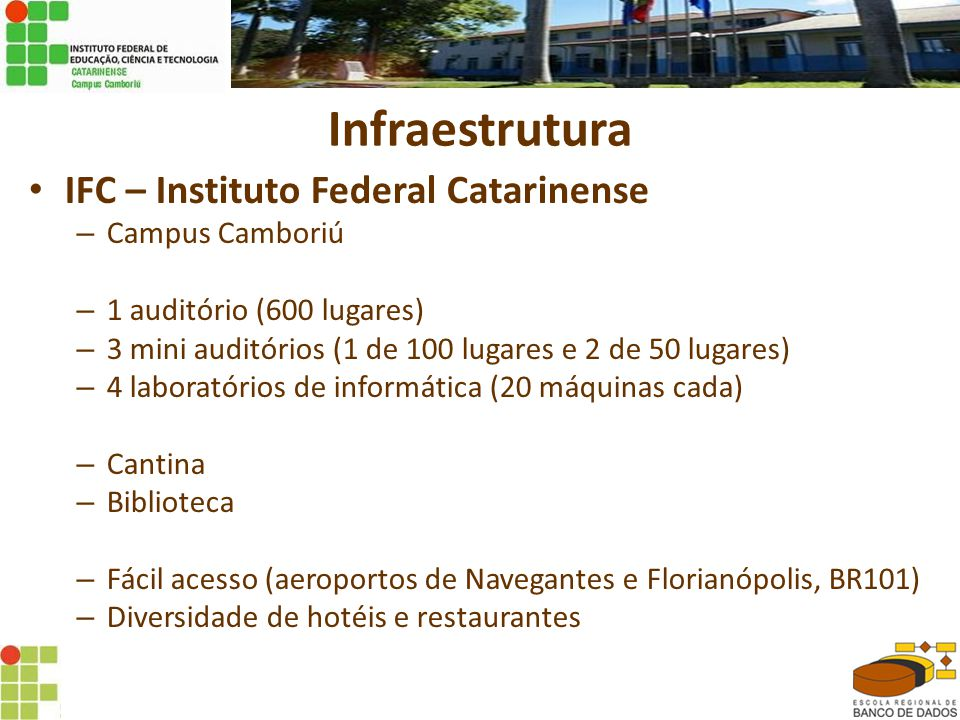 Infraestrutura IFC – Instituto Federal Catarinense Campus Camboriú