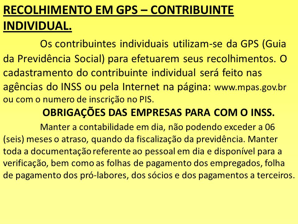 RECOLHIMENTO EM GPS – CONTRIBUINTE INDIVIDUAL.