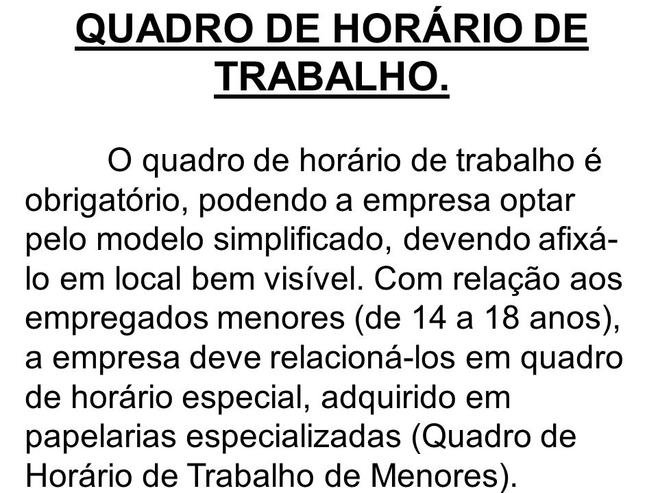 QUADRO DE HORÁRIO DE TRABALHO.