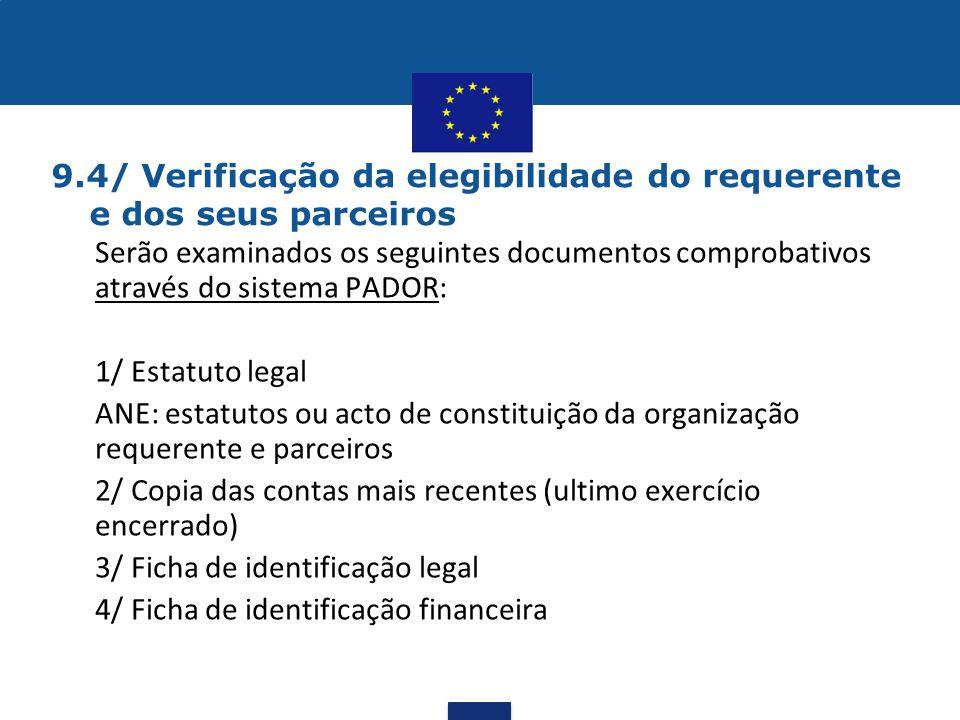 9.4/ Verificação da elegibilidade do requerente e dos seus parceiros