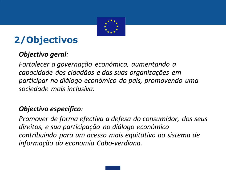 2/Objectivos Objectivo geral: