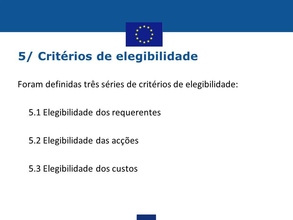 5/ Critérios de elegibilidade