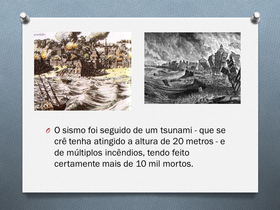 O sismo foi seguido de um tsunami - que se crê tenha atingido a altura de 20 metros - e de múltiplos incêndios, tendo feito certamente mais de 10 mil mortos.