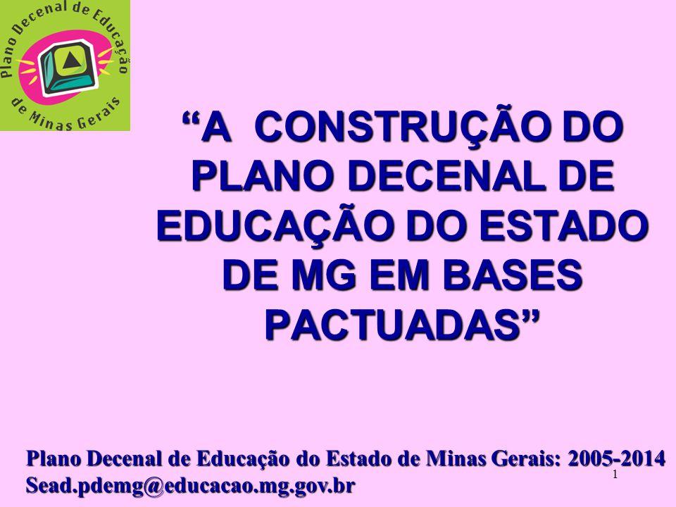 A CONSTRUÇÃO DO PLANO DECENAL DE EDUCAÇÃO DO ESTADO DE MG EM BASES PACTUADAS