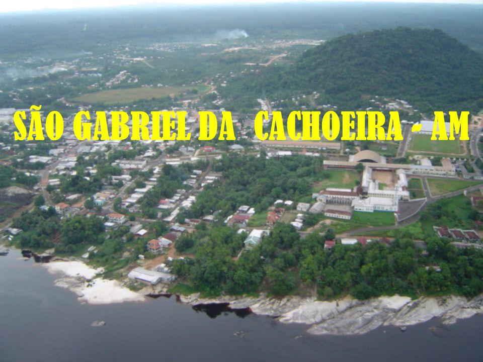 SÃO GABRIEL DA CACHOEIRA - AM