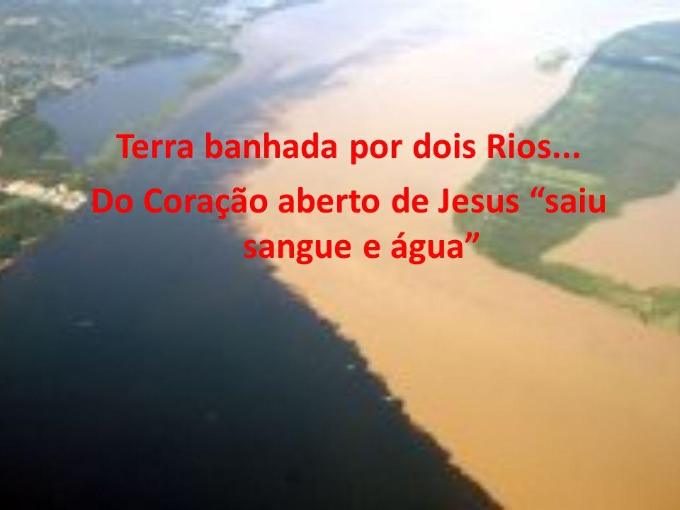 Terra banhada por dois Rios