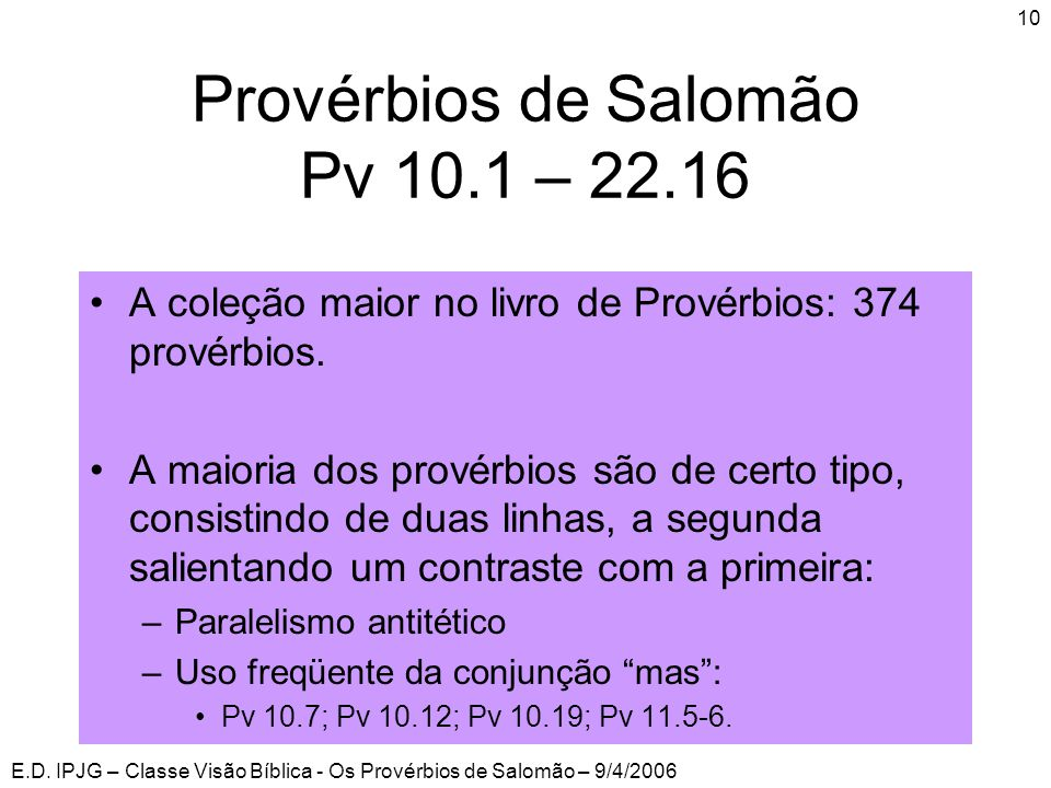 Provérbios de Salomão Pv 10.1 – 22.16