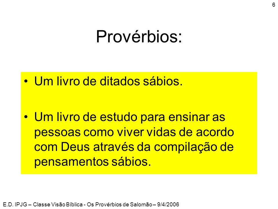 Provérbios: Um livro de ditados sábios.