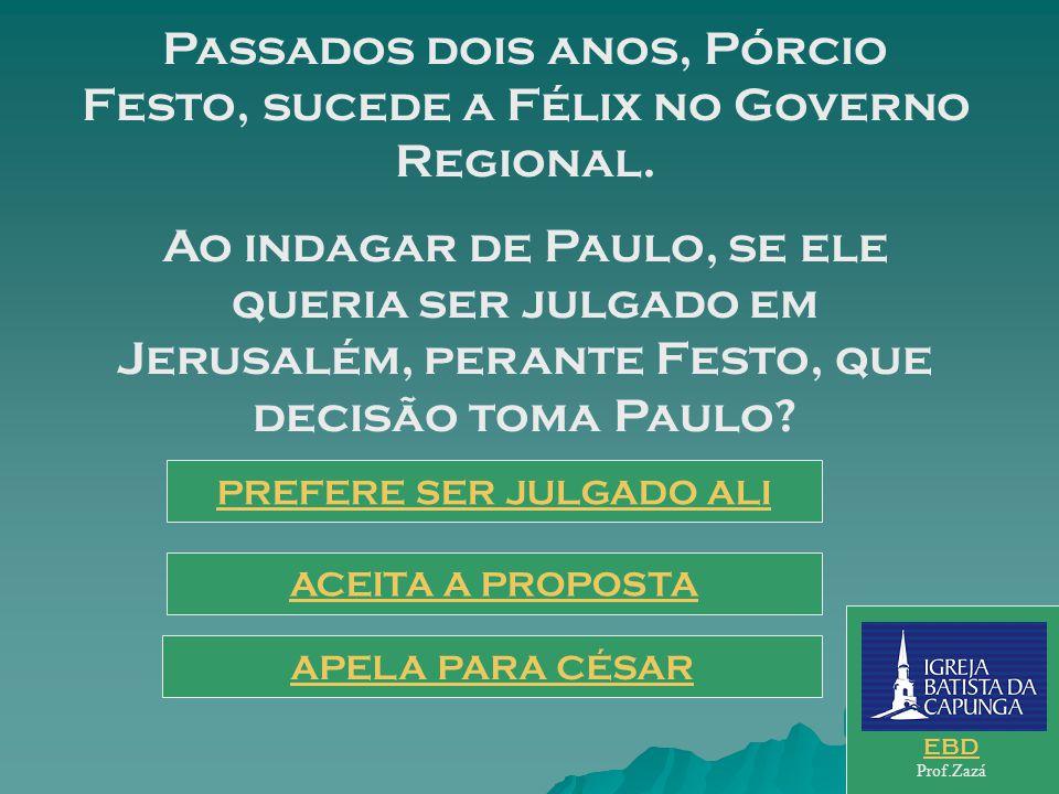Passados dois anos, Pórcio Festo, sucede a Félix no Governo Regional.