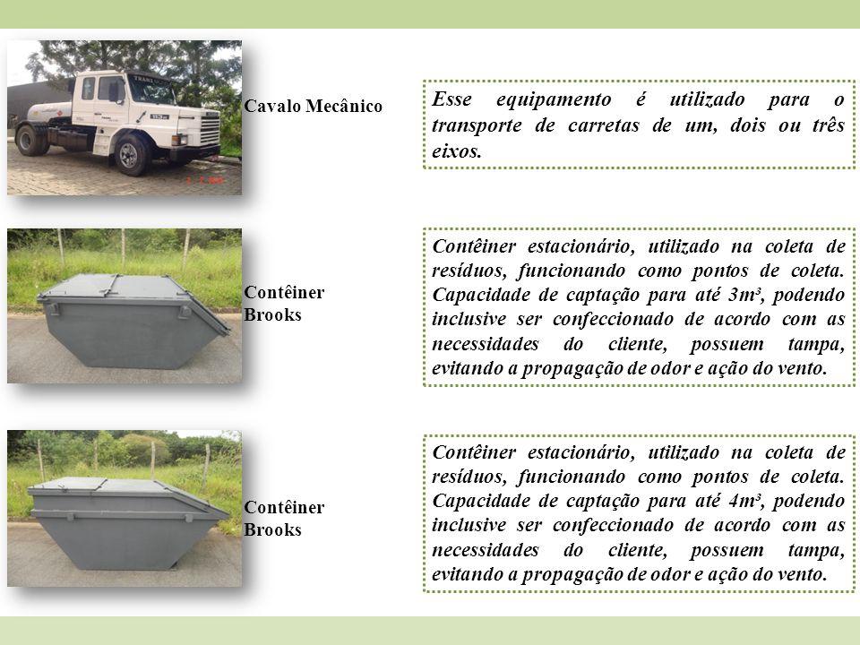 Esse equipamento é utilizado para o transporte de carretas de um, dois ou três eixos.