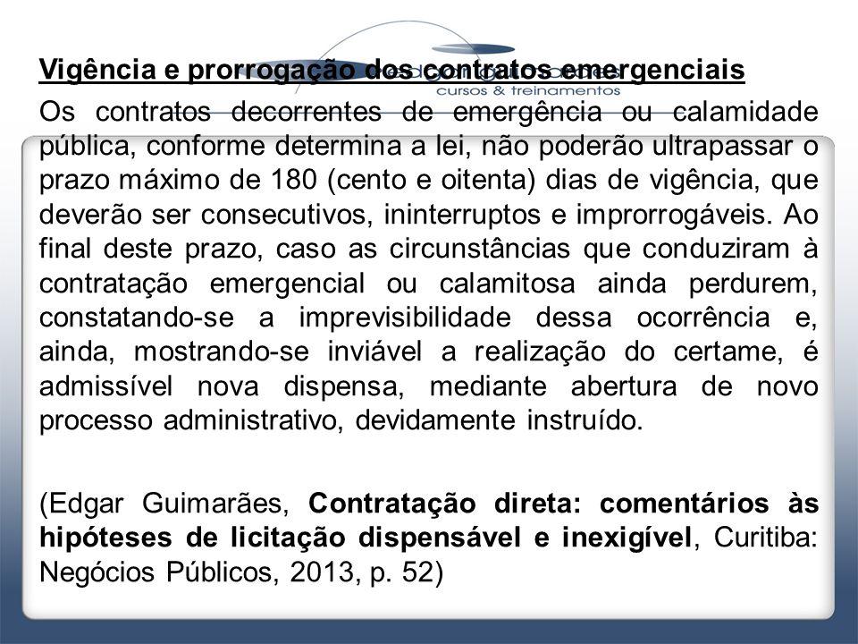 Vigência e prorrogação dos contratos emergenciais