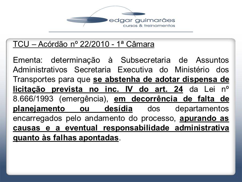 TCU – Acórdão nº 22/2010 - 1ª Câmara