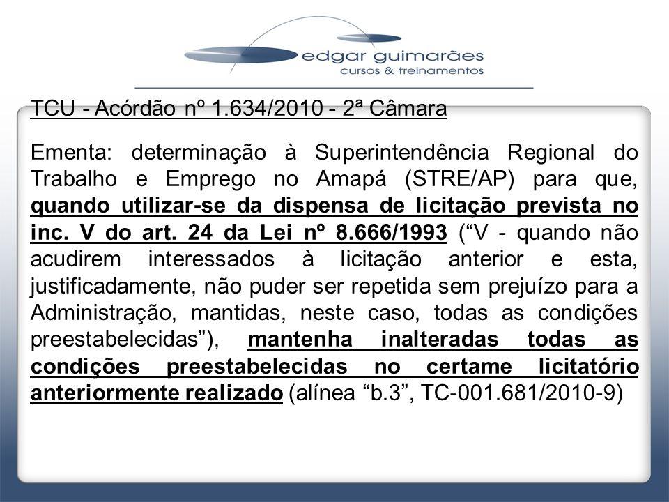 TCU - Acórdão nº 1.634/2010 - 2ª Câmara