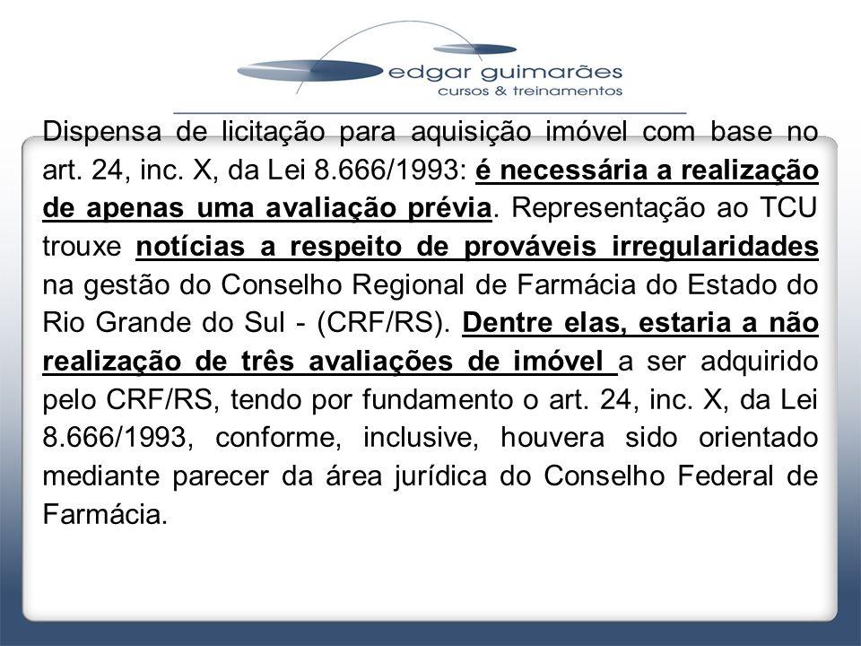 Dispensa de licitação para aquisição imóvel com base no art. 24, inc