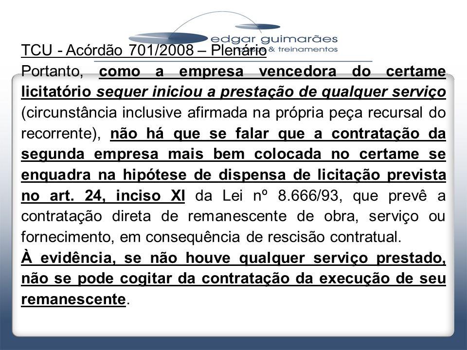 TCU - Acórdão 701/2008 – Plenário