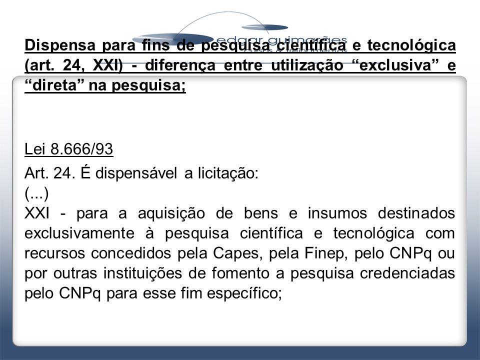 Dispensa para fins de pesquisa científica e tecnológica (art