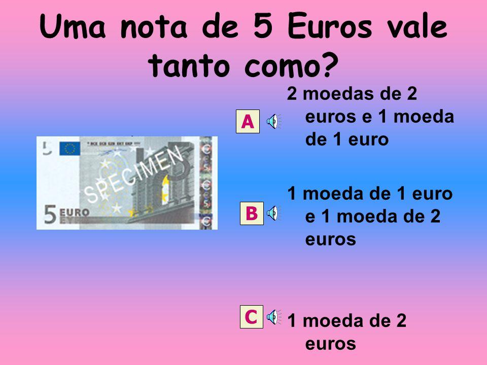 Uma nota de 5 Euros vale tanto como