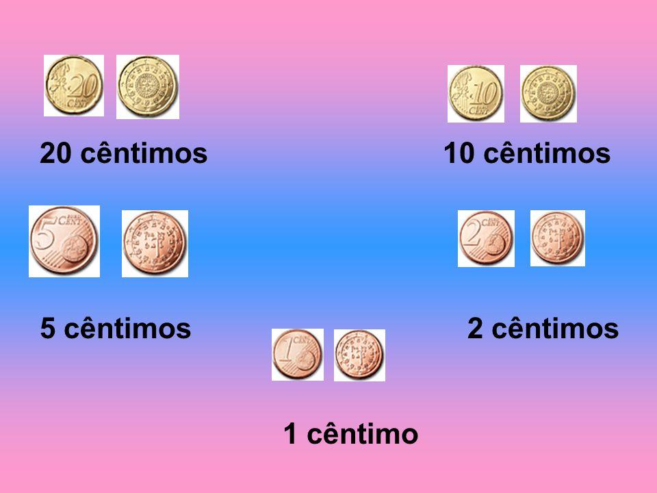 20 cêntimos 10 cêntimos 5 cêntimos 2 cêntimos.