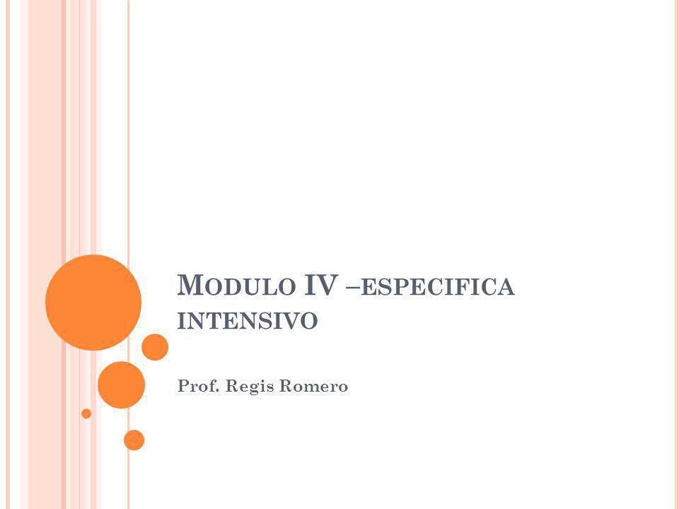 Modulo IV –especifica intensivo