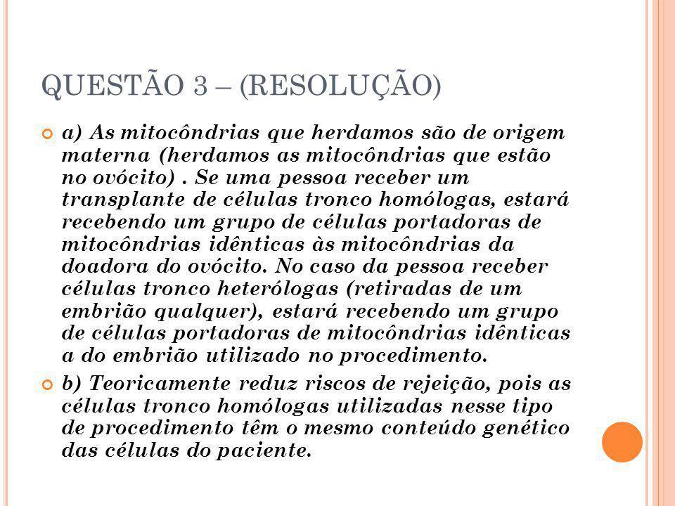 QUESTÃO 3 – (RESOLUÇÃO)