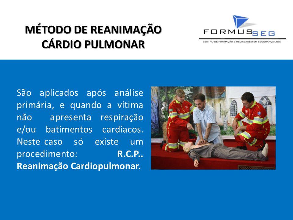 MÉTODO DE REANIMAÇÃO CÁRDIO PULMONAR