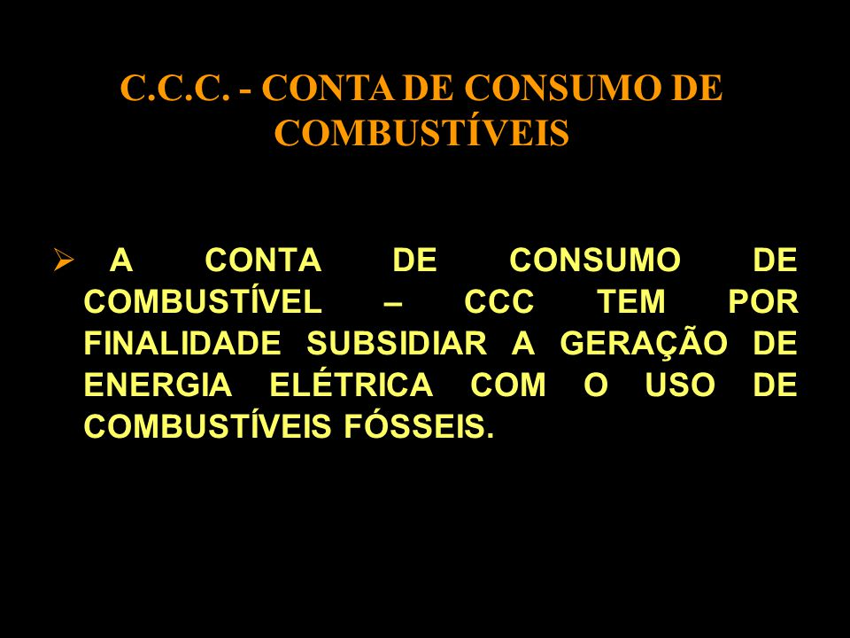 C.C.C. - CONTA DE CONSUMO DE COMBUSTÍVEIS