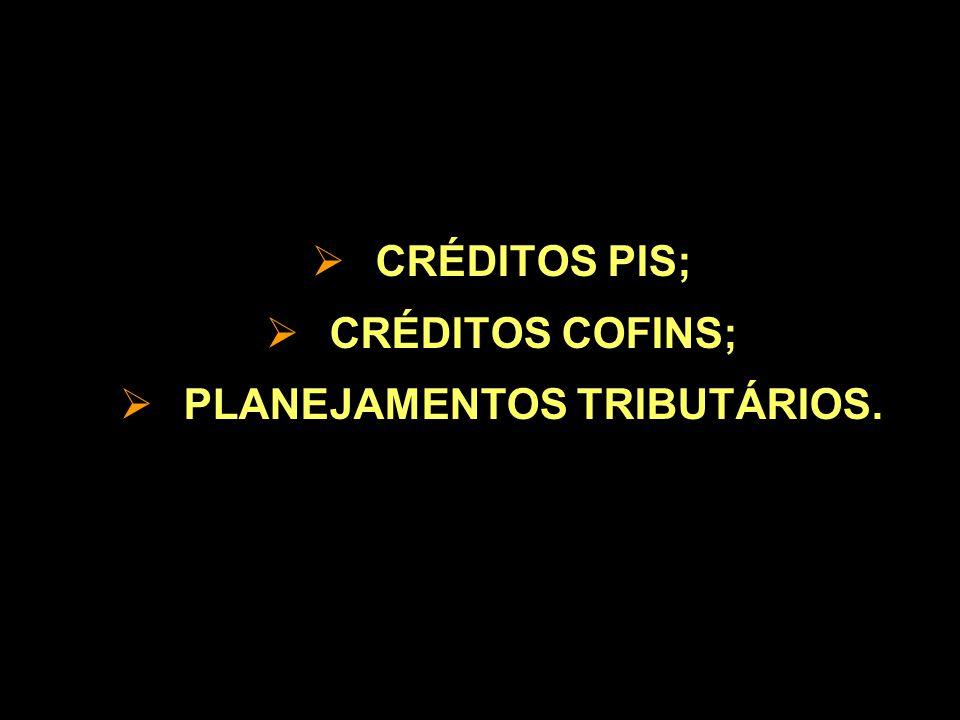 PLANEJAMENTOS TRIBUTÁRIOS.