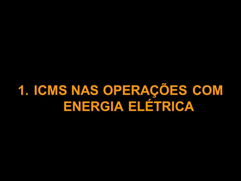 ICMS NAS OPERAÇÕES COM ENERGIA ELÉTRICA