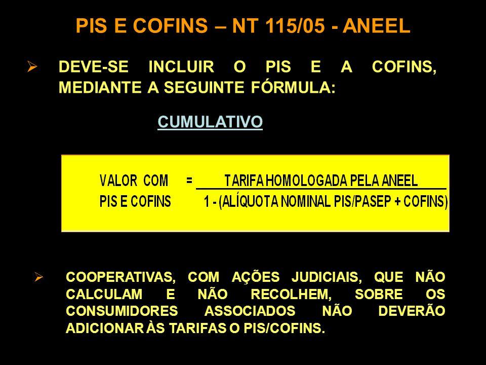 PIS E COFINS – NT 115/05 - ANEEL