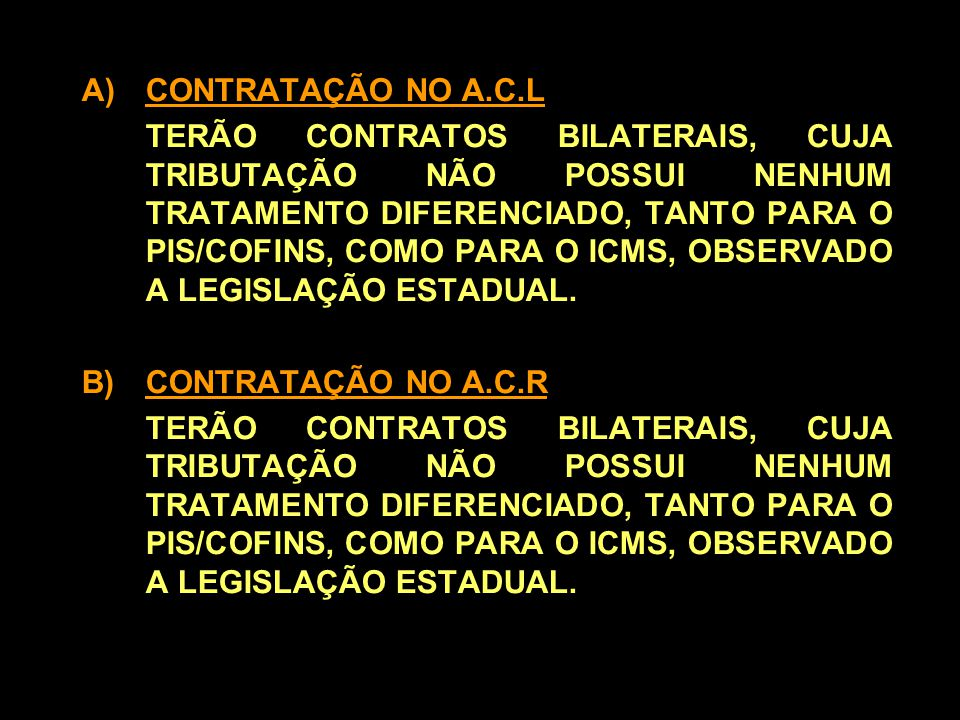 CONTRATAÇÃO NO A.C.L