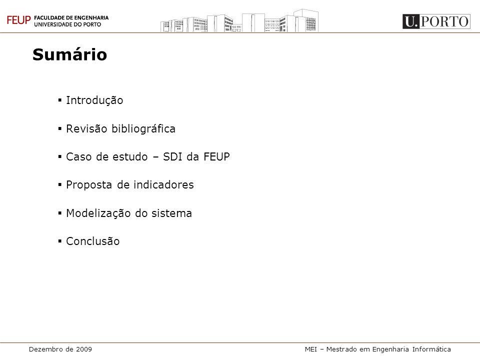 Sumário Introdução Revisão bibliográfica Caso de estudo – SDI da FEUP