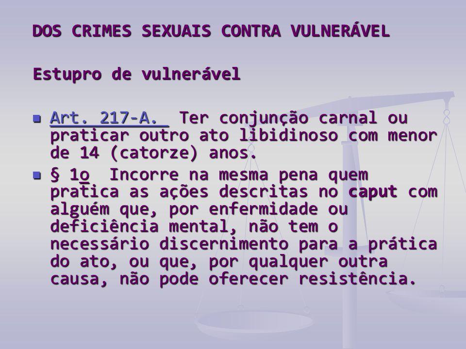 DOS CRIMES SEXUAIS CONTRA VULNERÁVEL